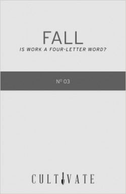 Fall: Is Work A Four Letter Word?